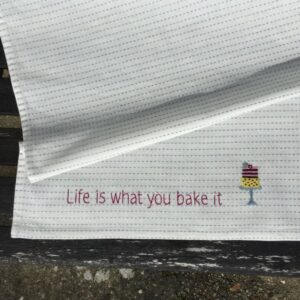 "Tille's, Viskestykke ""Life is what you bake it...."""