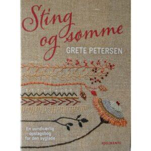Grete Petersen, Sting og Sømme