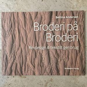 Bettina Andersen, Broderi på broderi