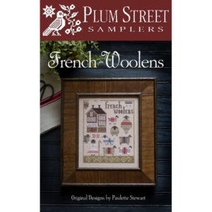 Plum Street Samplers, French Woolens